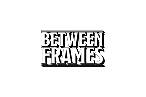 Between Frames